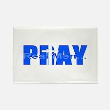 Real Men Pray - Royal Rectangle Magnet