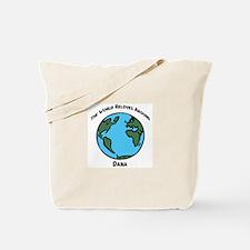 Revolves around Dana Tote Bag