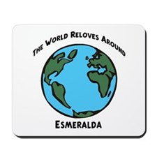 Revolves around Esmeralda Mousepad