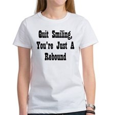 Quit Smiling you're just a rebound