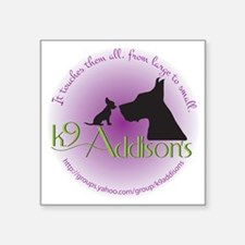 "k9addisonsRoundLtBig Square Sticker 3"" x 3"""
