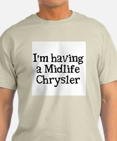 Midlife Chrysler T-Shirt