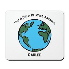 Revolves around Carlee Mousepad