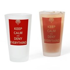 keep-calm-and-deny-eerything Drinking Glass