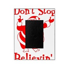 dontstop copy Picture Frame