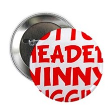 "NINNY copy 2.25"" Button"
