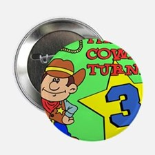 """Cowboy Turned 3 Puzzle 2.25"""" Button"""