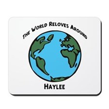 Revolves around Haylee Mousepad