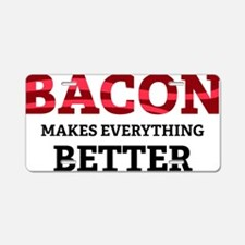 baconBetter4 Aluminum License Plate