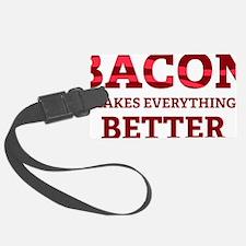 baconBetter5 Luggage Tag