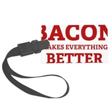 baconBetter3 Luggage Tag