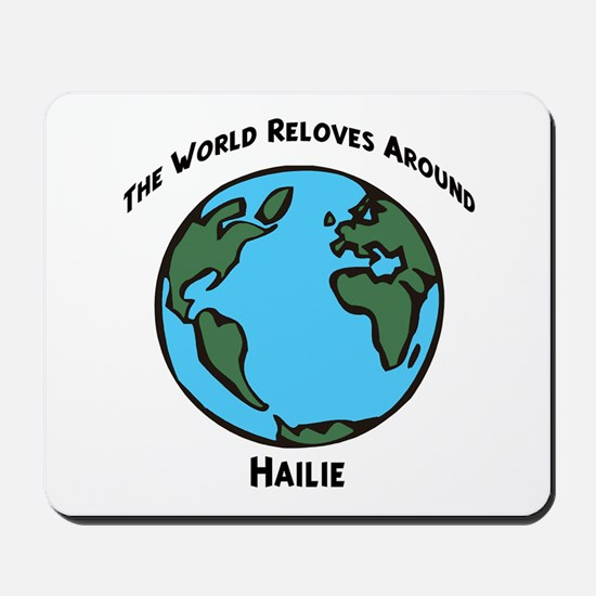 Revolves around Hailie Mousepad