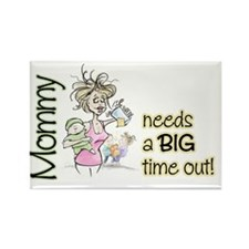 MommyNeedsABigTimeOutH Rectangle Magnet
