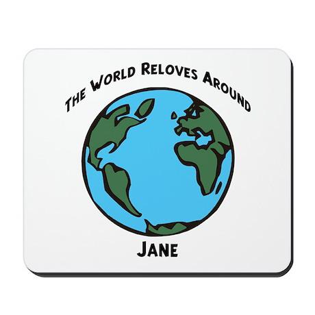 Revolves around Jane Mousepad