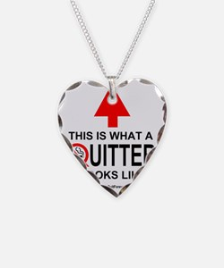 quitter_looks_like_2500 Necklace