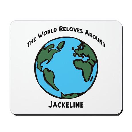 Revolves around Jackeline Mousepad