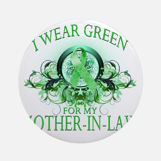 I Wear Green for my Mother In Law ( Round Ornament