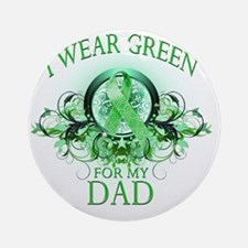 I Wear Green for my Dad (floral) Round Ornament