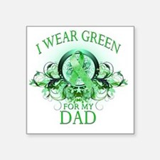"I Wear Green for my Dad (fl Square Sticker 3"" x 3"""