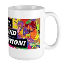 Shit, Piss, and Corruption Bumper Stick Mug