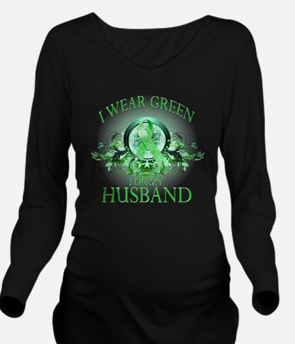 I Wear Green for my  Long Sleeve Maternity T-Shirt