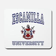 ESCAMILLA University Mousepad