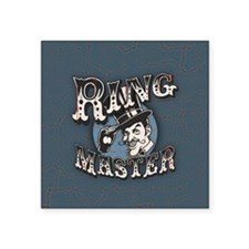 """ring-master2-BUT Square Sticker 3"""" x 3"""""""