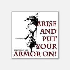 """put-your-armor-on Square Sticker 3"""" x 3"""""""