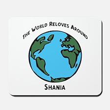 Revolves around Shania Mousepad