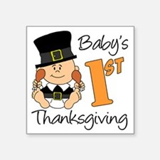 "Babys First Thanksgiving Square Sticker 3"" x 3"""