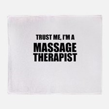 Trust Me, Im A Massage Therapist Throw Blanket