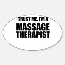 Trust Me, Im A Massage Therapist Decal