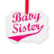 Baby Sister Ornament