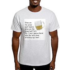 Half Glass Of Beer T-Shirt