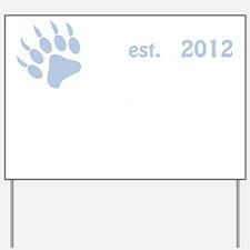 baby bear 2012_dark Yard Sign