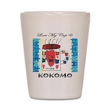 Love my cup @ Kokomo Shot Glass