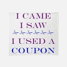 i came i saw i used a coupon Throw Blanket
