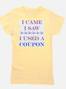 i came i saw i used a coupon Girl's Tee
