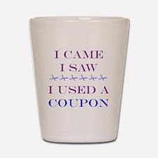 i came i saw i used a coupon Shot Glass