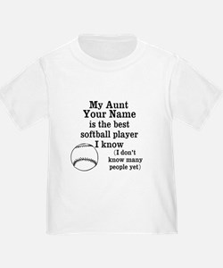 My Aunt Is The Best Softball Player I Know T-Shirt
