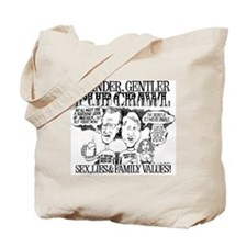 KINDER GENTLER Tote Bag