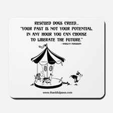 Rescued Dogs Creed Mousepad