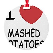 MASHEDPOTATOES Ornament