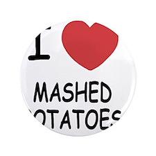 "MASHEDPOTATOES 3.5"" Button"
