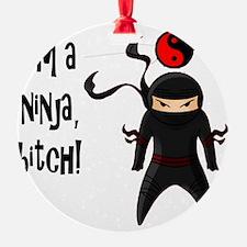 NinjaBitch Ornament