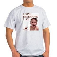 i-sing-therefore-i-am2 T-Shirt