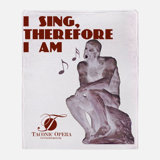 i-sing-therefore-i-am copy Throw Blanket