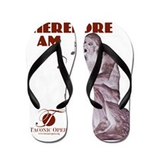 i-sing-therefore-i-am copy Flip Flops