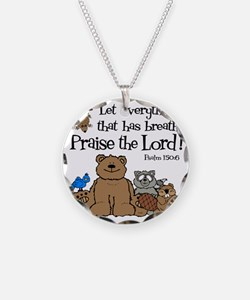psalm 150 6 critters1 Necklace