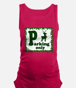 Reindeer Parking Only! Maternity Tank Top